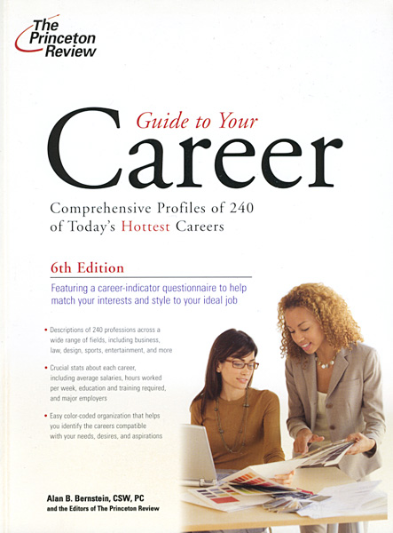 The Princeton Review's Guide to Your Career - Alan Bernstein
